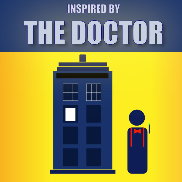 Inspired by The Doctor