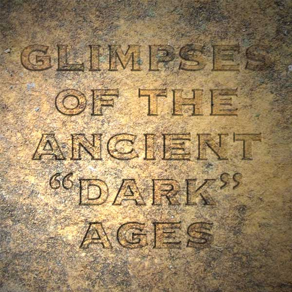 """Doodled History: Glimpses of the Ancient """"Dark Ages"""""""