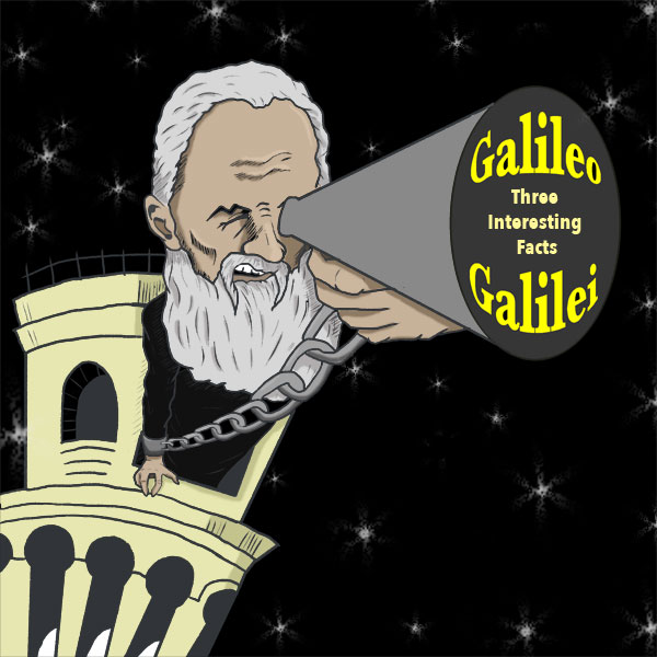 Galileo Galilei: 3 Interesting Facts