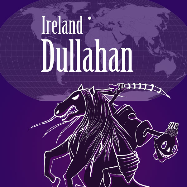 Dullahan of Ireland: Monsters of the World