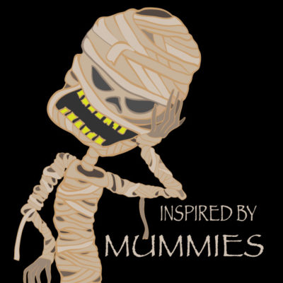 Inspired by Mummies